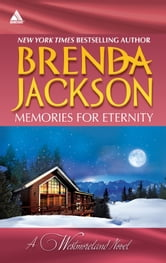 Memories for Eternity - Taming Clint Westmoreland\Cole's Red-Hot Pursuit ebook by Brenda Jackson
