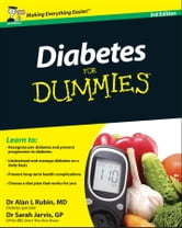 Diabetes For Dummies ebook by Sarah Jarvis,Dr. Alan L. Rubin