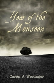Year of the Monsoon ebook by Caren J. Werlinger