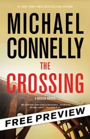 The Crossing -- Free Preview -- The First 9 Chapters ebook by Michael Connelly