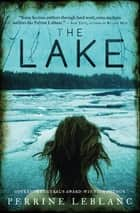 The Lake ebook by Perrine LeBlanc, Lazer Lederhendler