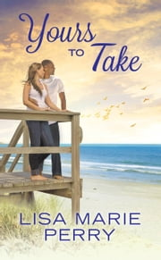 Yours to Take ebook by Lisa Marie Perry