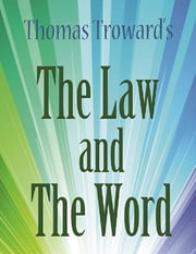The Law and the Word ebook by Thomas Troward