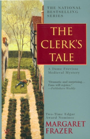 The Clerk's Tale ebook by Margaret Frazer