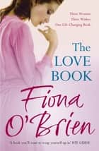 The Love Book eBook by Fiona O'Brien