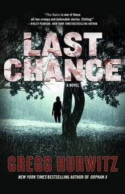 Last Chance - A Novel ebook by Gregg Hurwitz