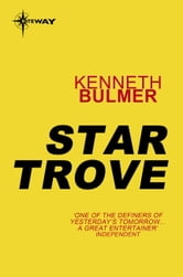 Star Trove ebook by Kenneth Bulmer
