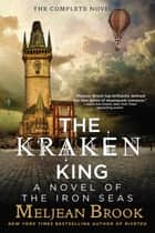 The Kraken King ebook by Meljean Brook