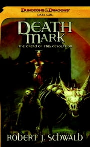 Death Mark - A Dark Sun Novel ebook by Robert J. Schwalb