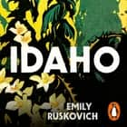 Idaho audiobook by Emily Ruskovich