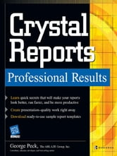 Crystal Reports Professional Results ebook by Peck, George