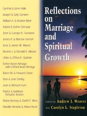 Reflections on Marriage and Spiritual Growth [Adobe Ebook] ebook by Weaver, Andrew
