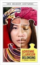 Belonging ebook by Adrienne Clarkson