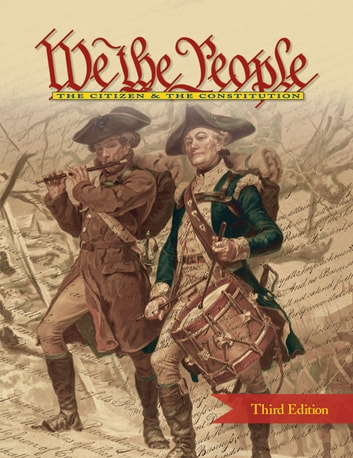 We the People : The Citizen & the Constitution - Level 2 (middle school), Third Edition (2017) ebook by Center for Civic Education