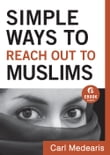 Simple Ways to Reach Out to Muslims (Ebook Shorts)