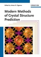 Modern Methods of Crystal Structure Prediction ebook by Artem R. Oganov