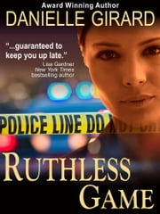 Ruthless Game (A Captivating Suspense Novel) ebook by Danielle Girard