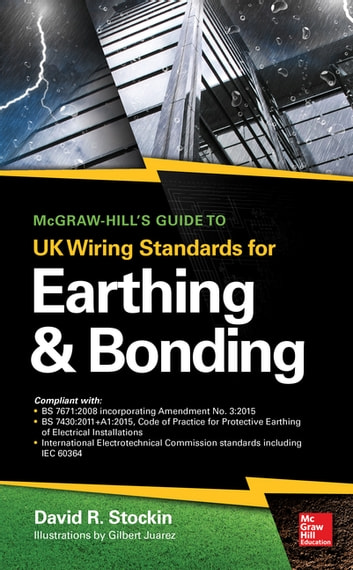 Awe Inspiring Mcgraw Hills Guide To Uk Wiring Standards For Earthing Bonding Wiring Cloud Nuvitbieswglorg