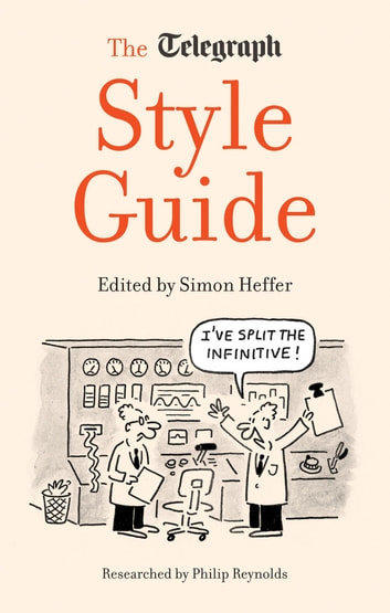 The Daily Telegraph Style Guide ekitaplar by Simon Heffer