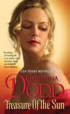 Treasure of the Sun ebook by Christina Dodd