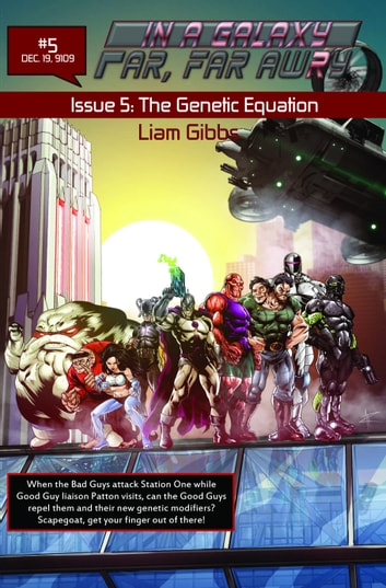 In a Galaxy Far, Far AwRy book 5: The Genetic Equation ebook by Liam Gibbs