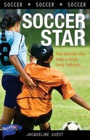 Soccer Star! ebook by Jacqueline Guest