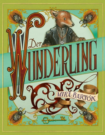 Der Wunderling ebook by Mira Bartók