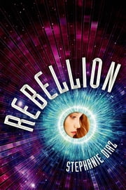 Rebellion ebook by Stephanie Diaz