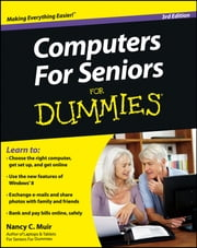 Computers For Seniors For Dummies ebook by Nancy C. Muir