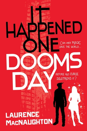 It Happened One Doomsday ebook by Laurence MacNaughton