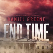 End Time audiobook by Daniel Greene