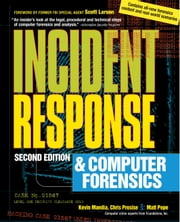 Incident Response & Computer Forensics, 2nd Ed. ebook by Kevin Mandia, Chris Prosise
