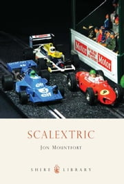Scalextric ebook by Jon Mountfort