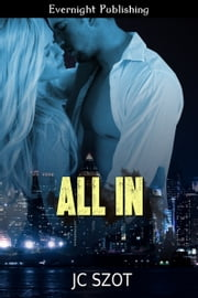 All In ebook by JC Szot