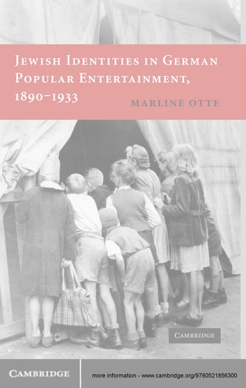Jewish Identities in German Popular Entertainment, 1890–1933 ebook by Marline Otte