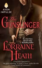 The Gunslinger ebook by Lorraine Heath