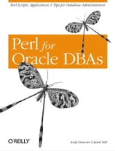 Perl for Oracle DBAs ebook by Andy Duncan,Jared Still
