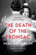The Death of the Fronsac: A Novel ebook by