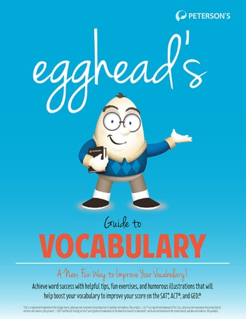 Egghead's Guide to Vocabulary ebook by Peterson's