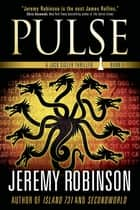 Pulse - A Chess Team Adventure ebook by Jeremy Robinson