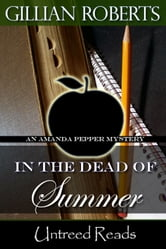 In the Dead of Summer ebook by Gillian Roberts