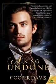 A King Undone ebook by Cooper Davis