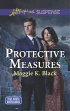 Protective Measures ekitaplar by Maggie K. Black