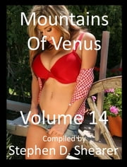 Mountains Of Venus Volume 14 ebook by Stephen Shearer