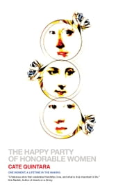 The Happy Party of Honorable Women ebook by Cate Quintara