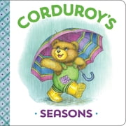 Corduroy's Seasons ebook by MaryJo Scott,Lisa McCue,Don Freeman