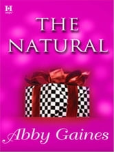 The Natural ebook by Abby Gaines