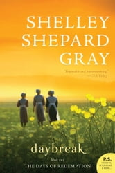 Daybreak - The Days of Redemption Series, Book One ebook by Shelley Shepard Gray