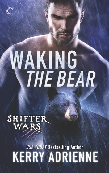 Waking the Bear - A Sexy Bear Shifter Romance ebook by Kerry Adrienne