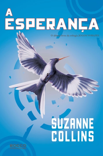 A esperança ebook by Suzanne Collins